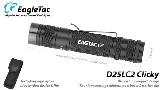 Eagletac D25LC2 Clicky Flashlight with choice of LEDs ...
